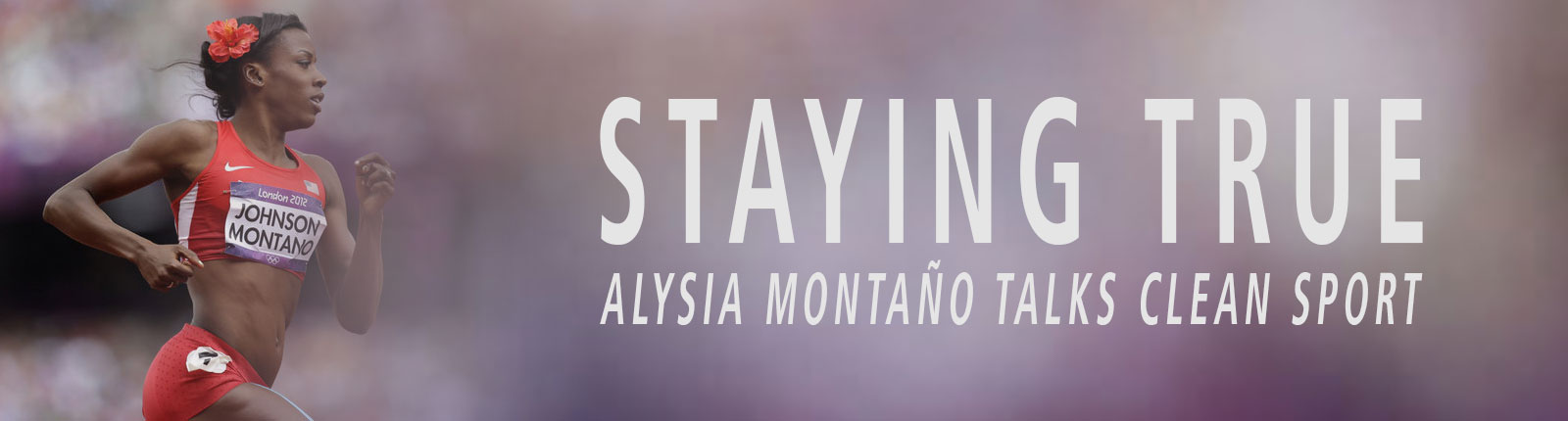 staying-true-alysia-montano-talks-clean-sport