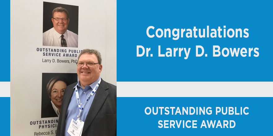 congratulation dr. larry d. bowers, outstanding service award