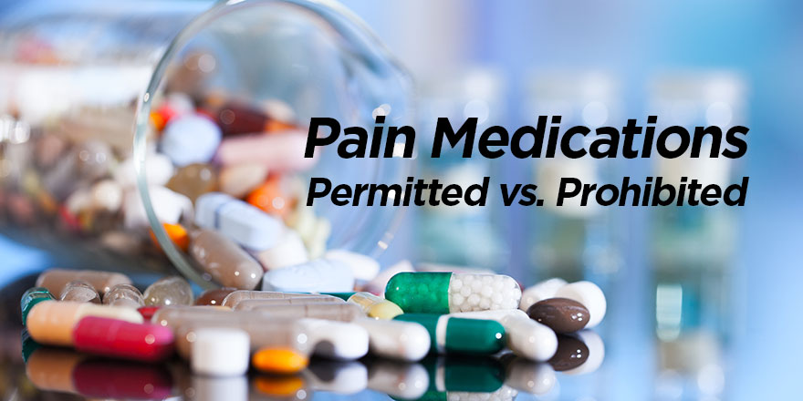 Pain Medications: Permitted v  Prohibited | USADA